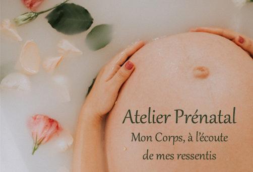 Atelier Prénatal – Mon Corps, à l'écoute de mes ressentis
